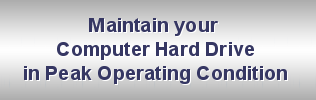 Maintain your Hard Drive in Peak Operating Condition